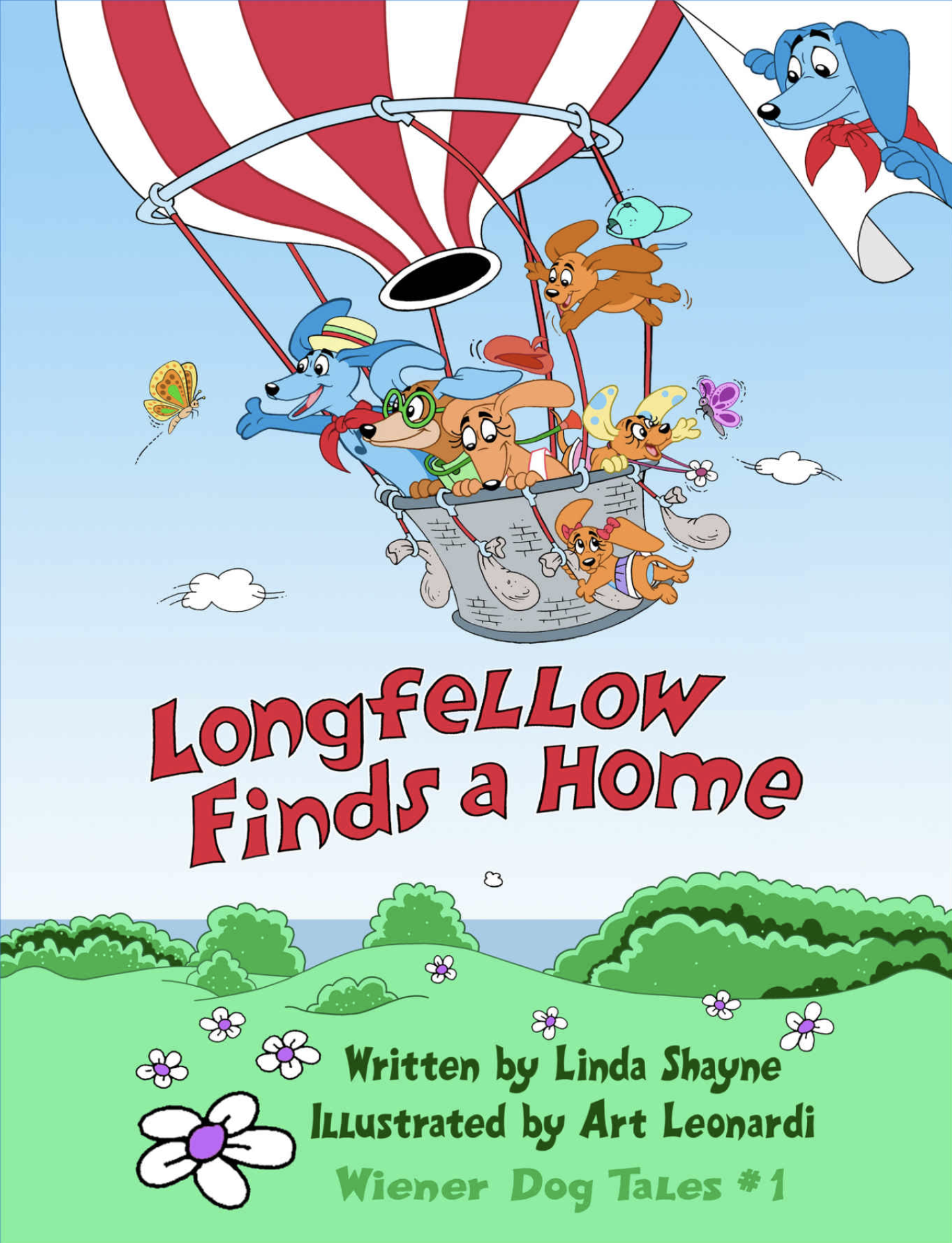 Longfellow Finds A Home (Wiener Dog Tales)